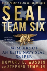 Seal Team Six - Memoirs of an Eite Navy Sniper (c) Stephentemplin.com