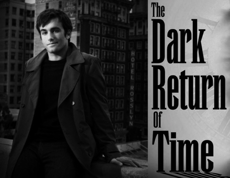 Matthew Ziff will play the lead in The Dark Return Of Time (c) M. Ziff